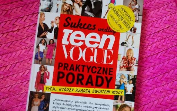 Sukces według Teen vogue - praktyczne porady