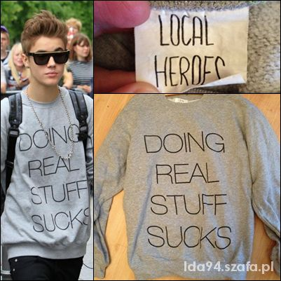 bluza-doing-real-stuff-sucks-local-heroes