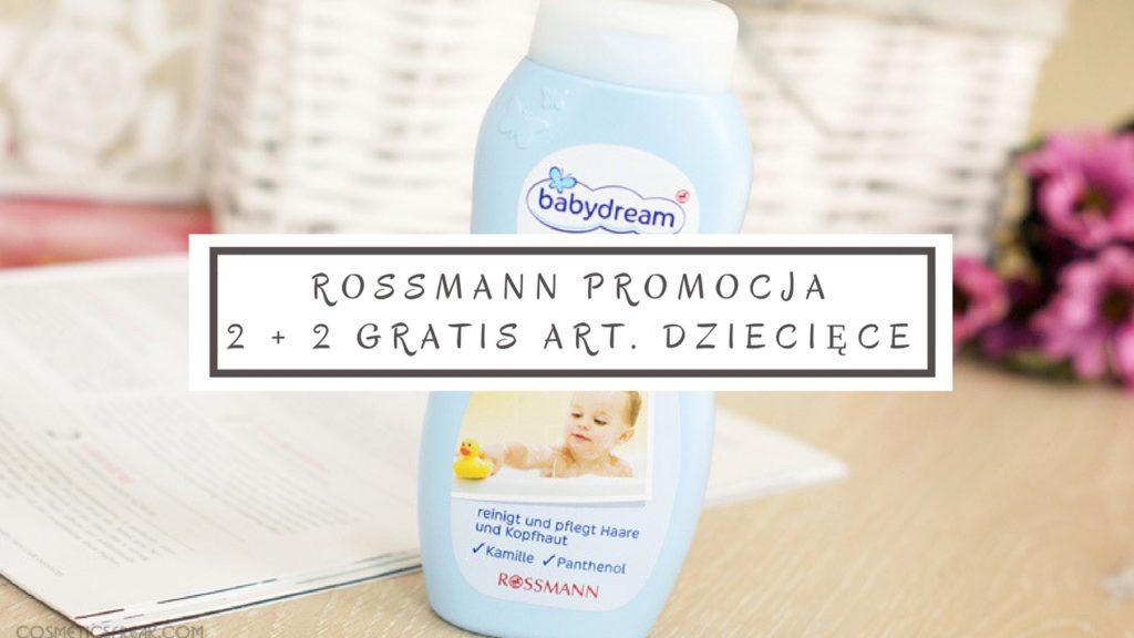 promocja rossmann 2 plus 2 gratis art dziecięce