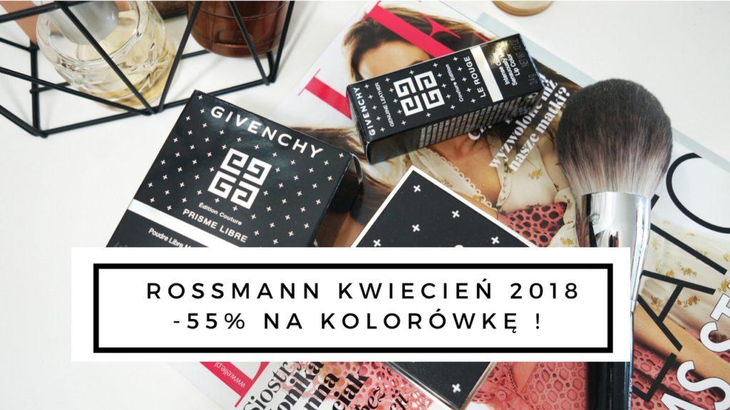promocja rossmann kwiecień 2018