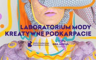 Laboratorium Mody Kreatywne Podkarpacie 2018